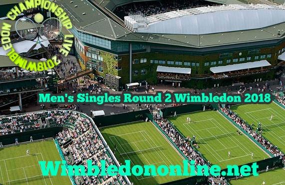 Men Singles Round 2 Wimbledon 2018 Stream Live